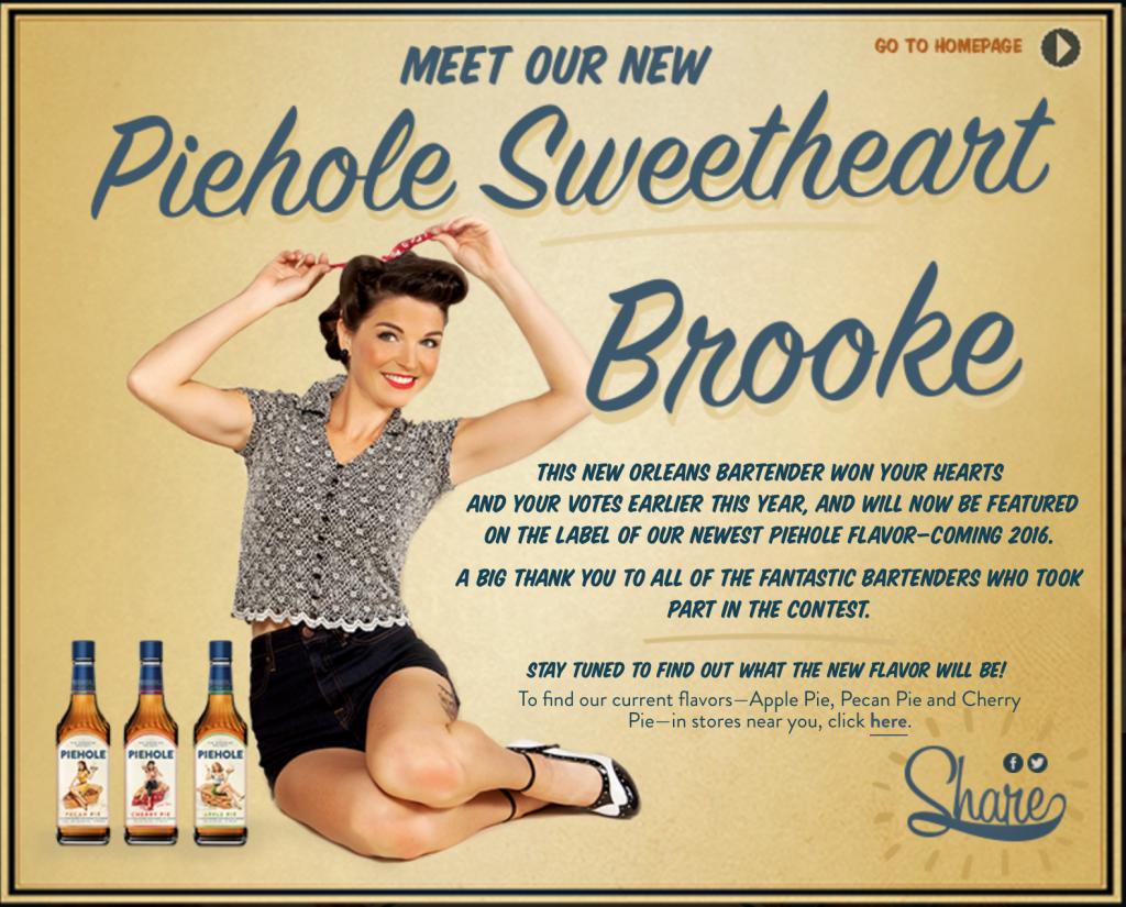 Piehole Sweetheart Brooke