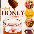 Seasonal Cooking with Honey :: Recipes from the Fresh Honey Cookbook